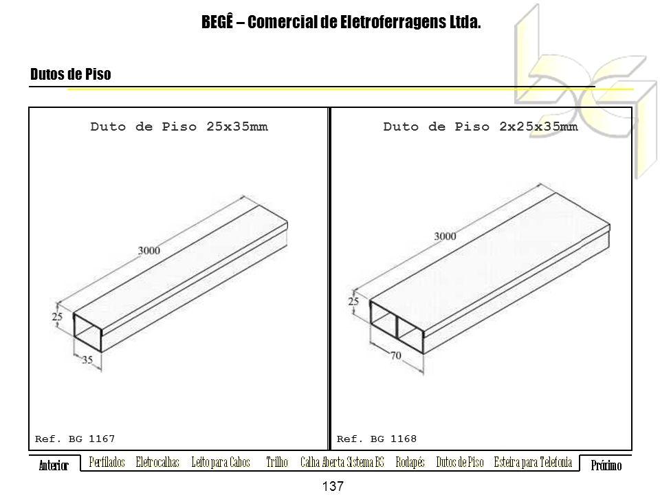 Duto de Piso 25x35mm BEGÊ – Comercial de Eletroferragens Ltda.