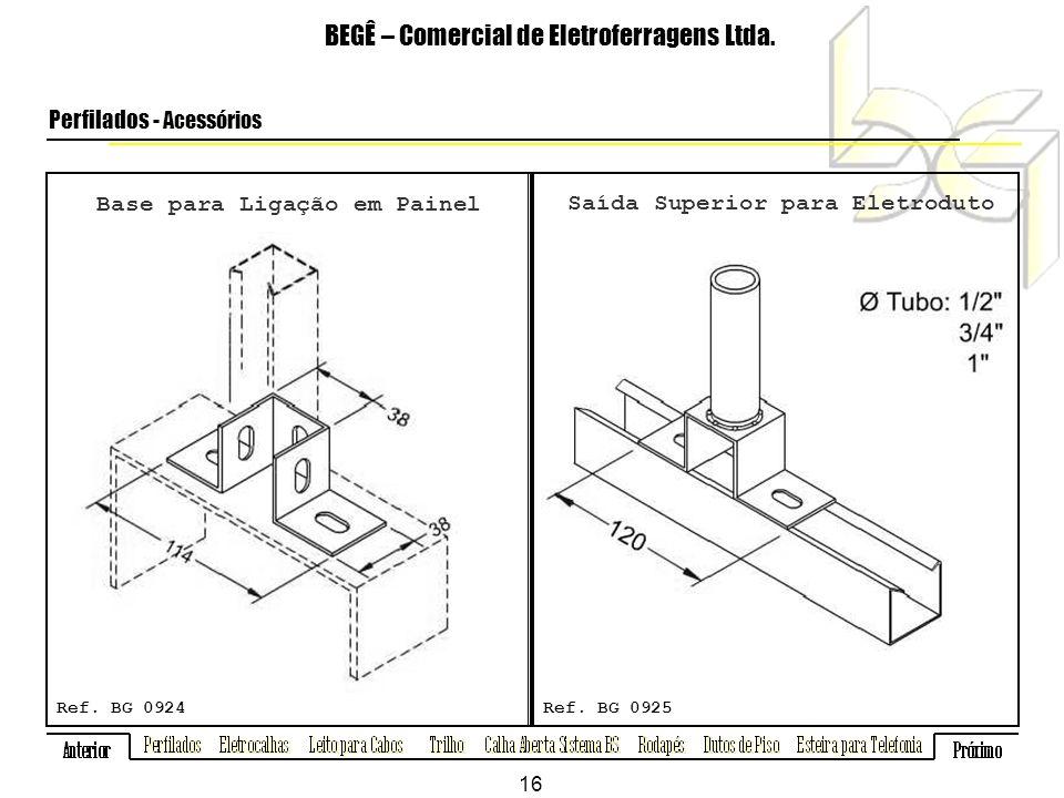 Base para Ligação em Painel BEGÊ – Comercial de Eletroferragens Ltda.