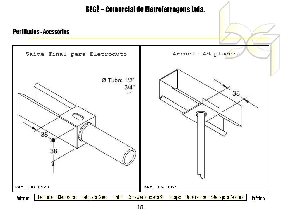 Saída Final para Eletroduto BEGÊ – Comercial de Eletroferragens Ltda.