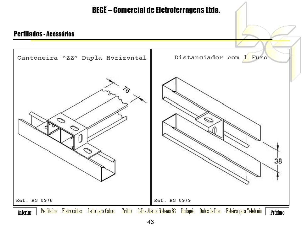Cantoneira ZZ Dupla Horizontal BEGÊ – Comercial de Eletroferragens Ltda.