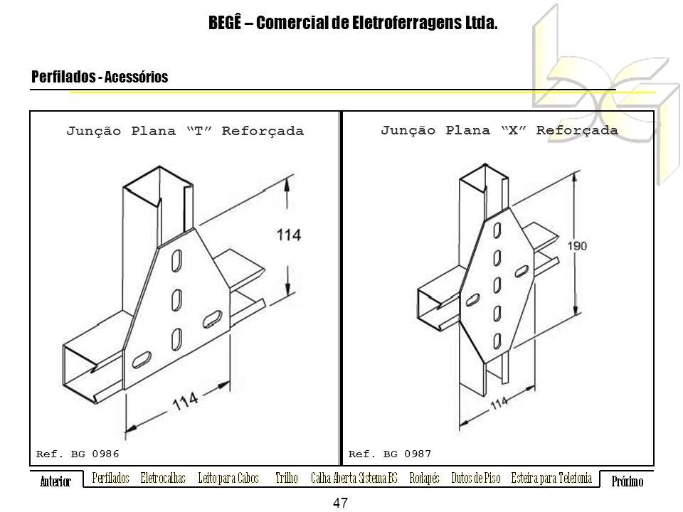 Junção Plana T Reforçada BEGÊ – Comercial de Eletroferragens Ltda.