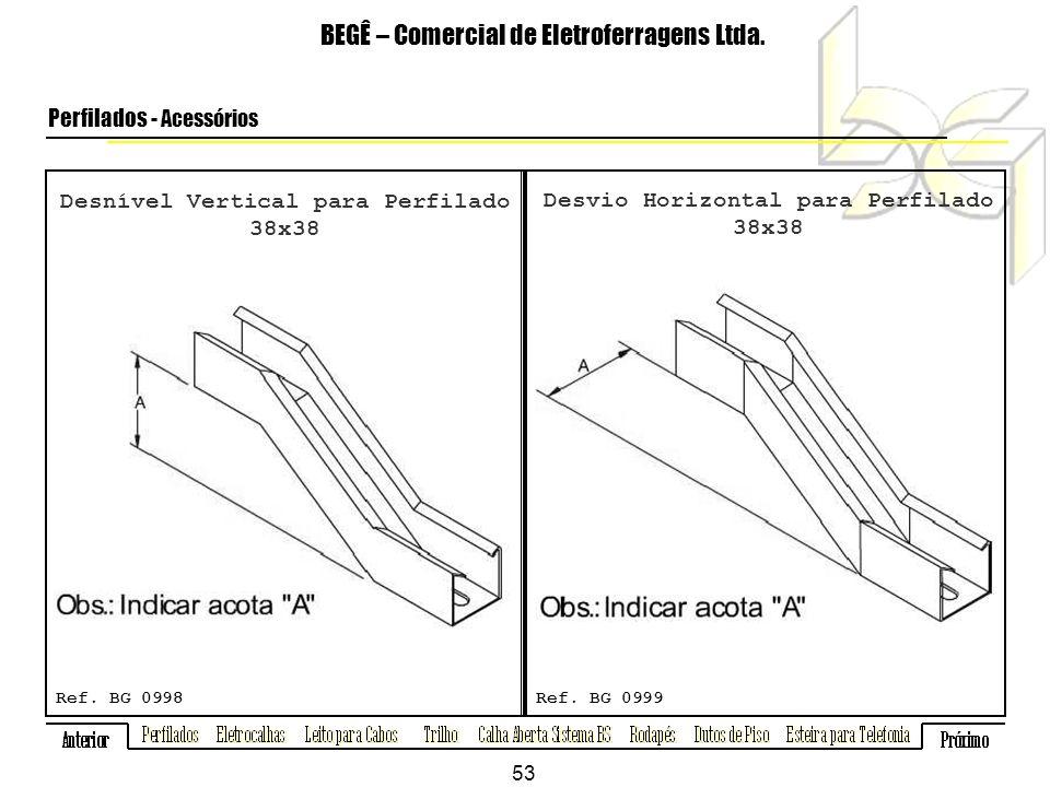 Desnível Vertical para Perfilado 38x38 BEGÊ – Comercial de Eletroferragens Ltda.