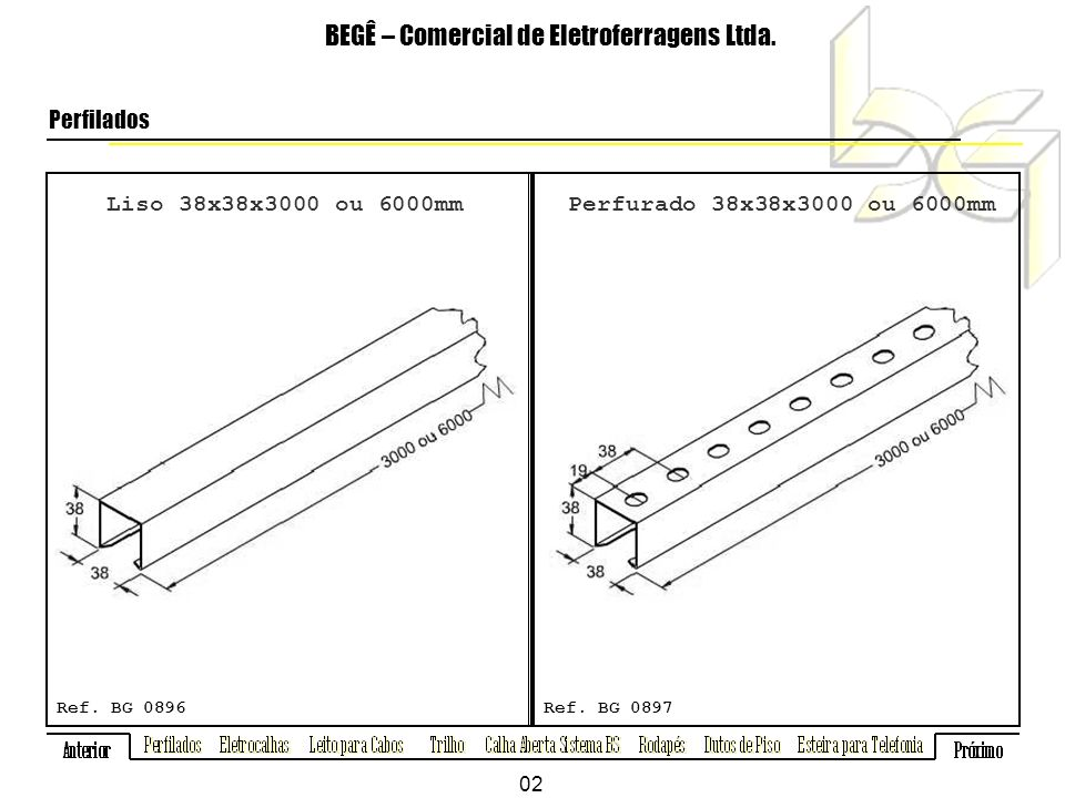 Liso 38x38x3000 ou 6000mm BEGÊ – Comercial de Eletroferragens Ltda.