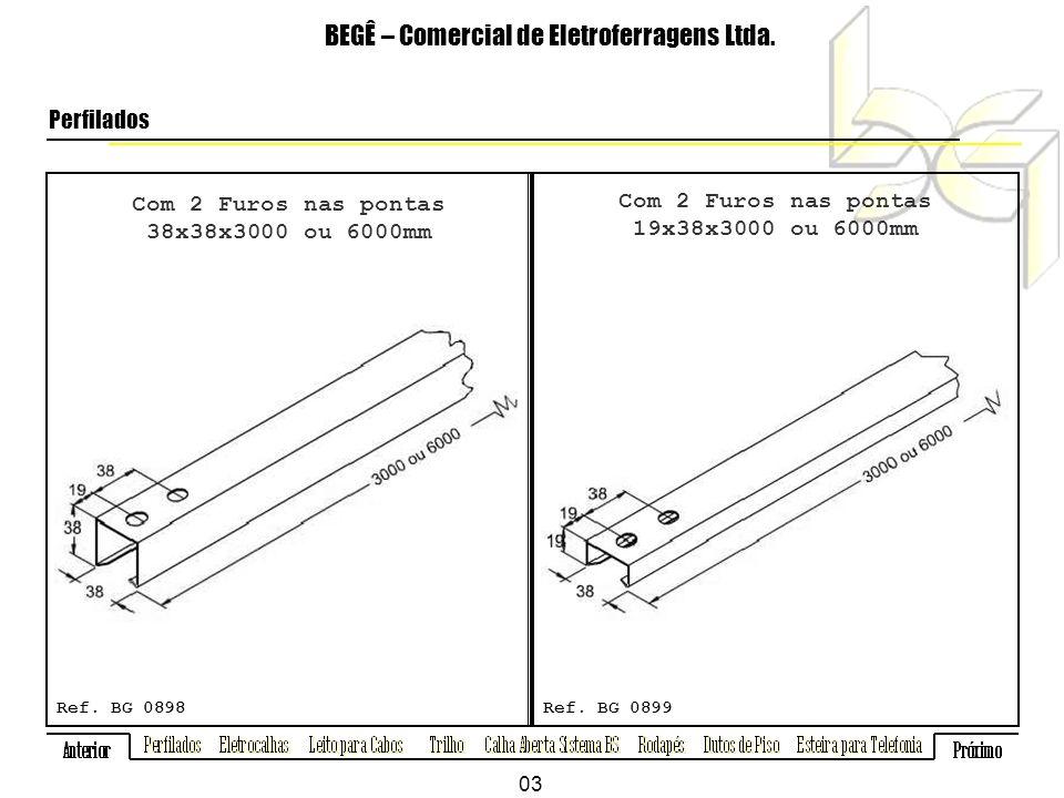 Com 2 Furos nas pontas 38x38x3000 ou 6000mm BEGÊ – Comercial de Eletroferragens Ltda.