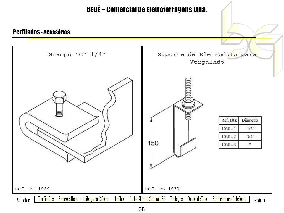 Grampo C 1/4 BEGÊ – Comercial de Eletroferragens Ltda.