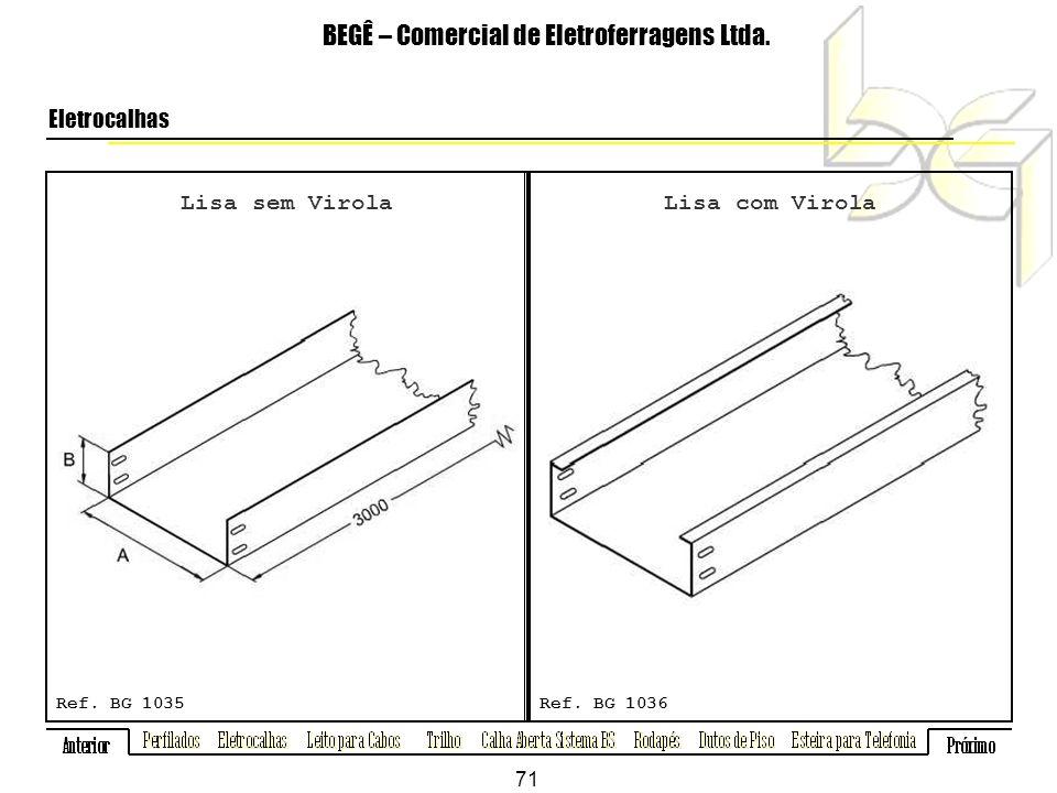 Lisa sem Virola BEGÊ – Comercial de Eletroferragens Ltda.