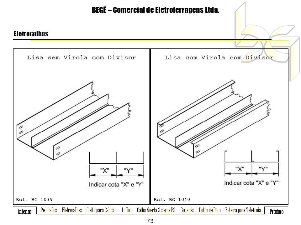 Lisa sem Virola com Divisor BEGÊ – Comercial de Eletroferragens Ltda.