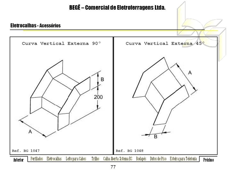 Curva Vertical Externa 90º BEGÊ – Comercial de Eletroferragens Ltda.
