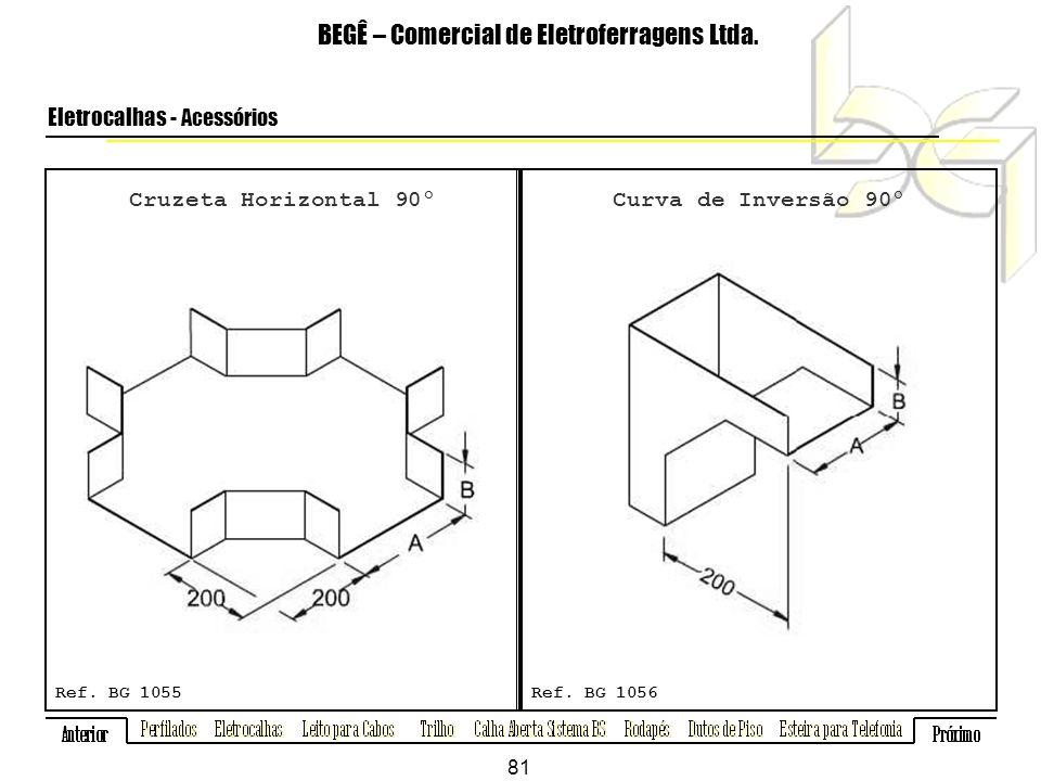 Cruzeta Horizontal 90º BEGÊ – Comercial de Eletroferragens Ltda.
