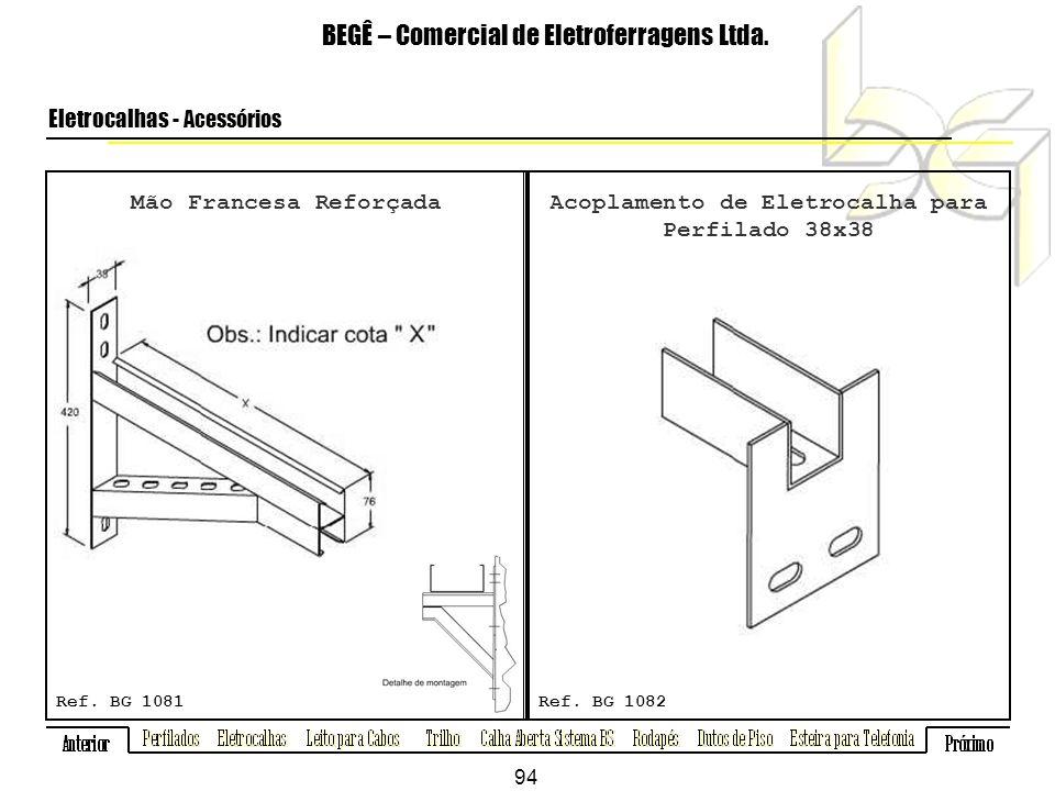 Mão Francesa Reforçada BEGÊ – Comercial de Eletroferragens Ltda.