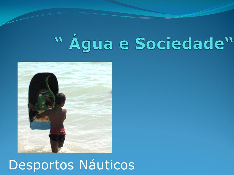 Introdução Neste trabalho vamos falar de Desportos Náuticos.