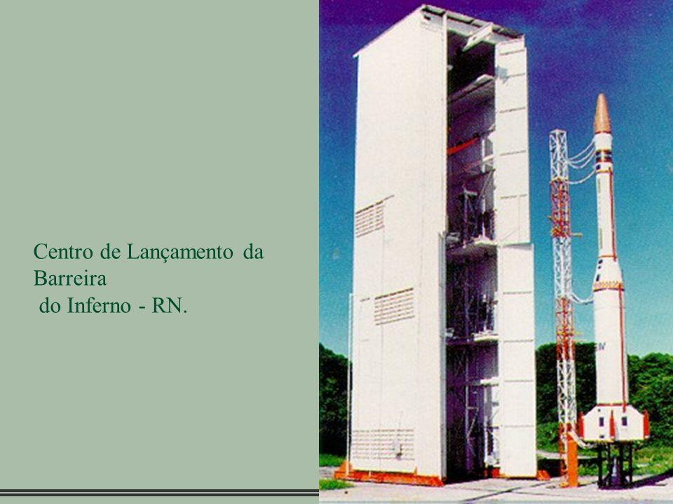 30 Centro de Lançamento da Barreira do Inferno - RN.