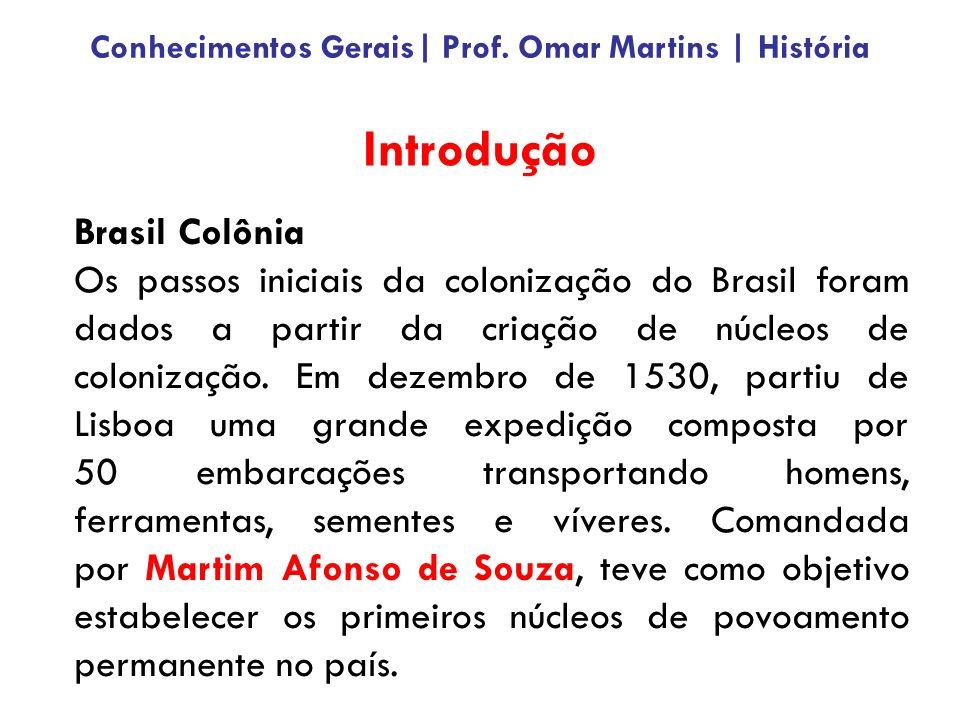 Questão 38 – página 152 – Apostila Conhecimentos Gerais   BM/RS 2011 [Escrivão – PC/RS 2010 (FDRH)] Analise as afirmações abaixo sobre a urbanização do Brasil no Período Colonial.
