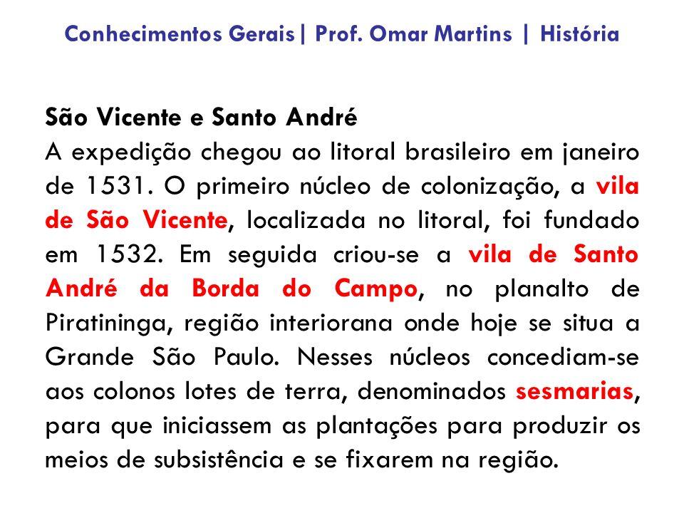 Governo-Geral (1549 – 1580) Após o fracasso do projeto de capitanias, o D.