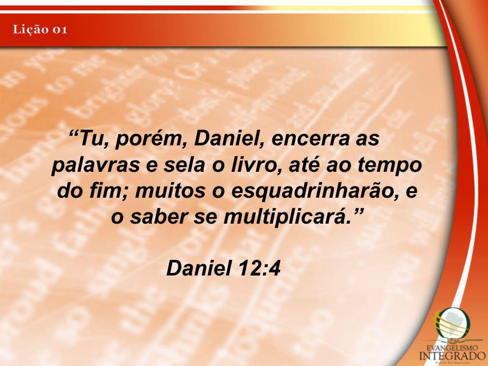 Tu, porém, Daniel, encerra as palavras e sela o livro, até ao tempo do fim; muitos o esquadrinharão, e o saber se multiplicará. Daniel 12:4