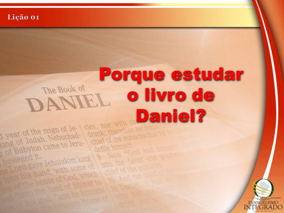 Porque estudar o livro de Daniel?