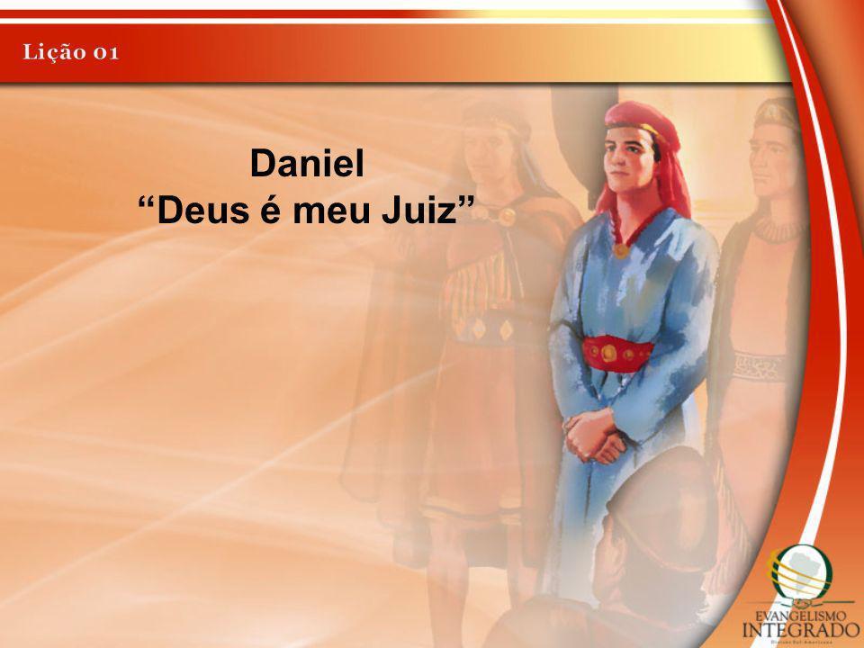 Daniel Deus é meu Juiz