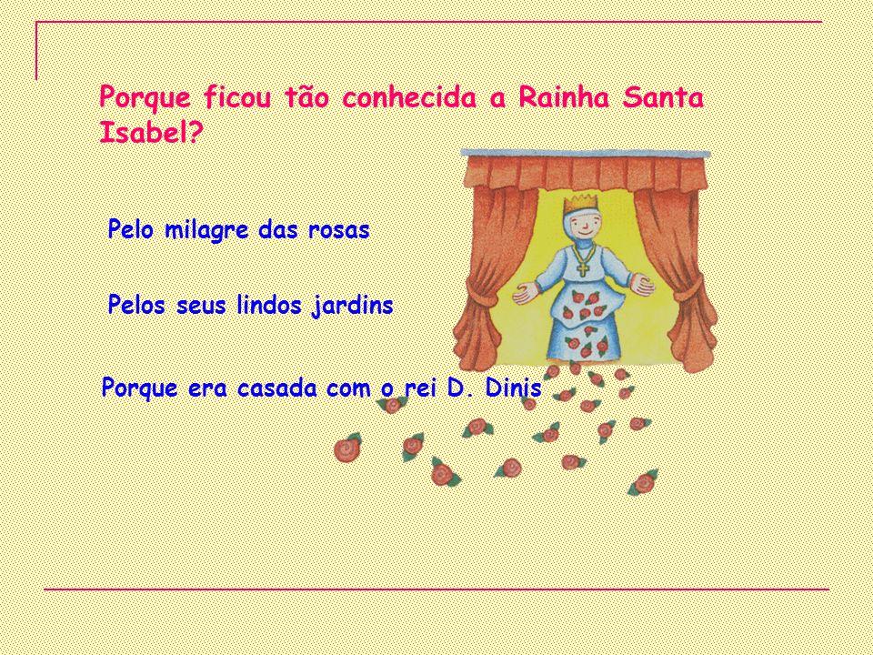 Quem mandou semear o Pinhal de Leiria? Ministro da agricultura D. Duarte D. Dinis