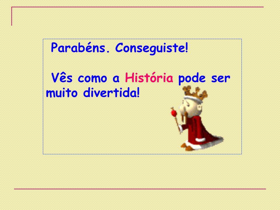 O dia 25 de Abril de 1974 ficou conhecido pelo… Dia da liberdade Dia da Primavera Dia de Portugal