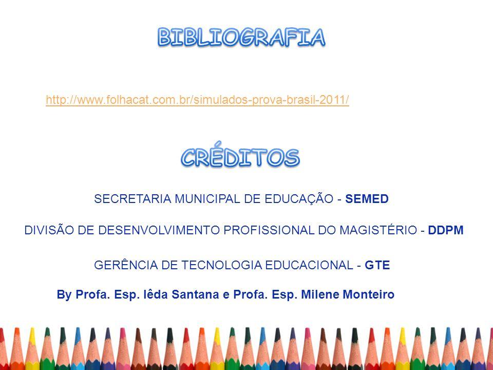 SECRETARIA MUNICIPAL DE EDUCAÇÃO - SEMED DIVISÃO DE DESENVOLVIMENTO PROFISSIONAL DO MAGISTÉRIO - DDPM GERÊNCIA DE TECNOLOGIA EDUCACIONAL - GTE By Prof
