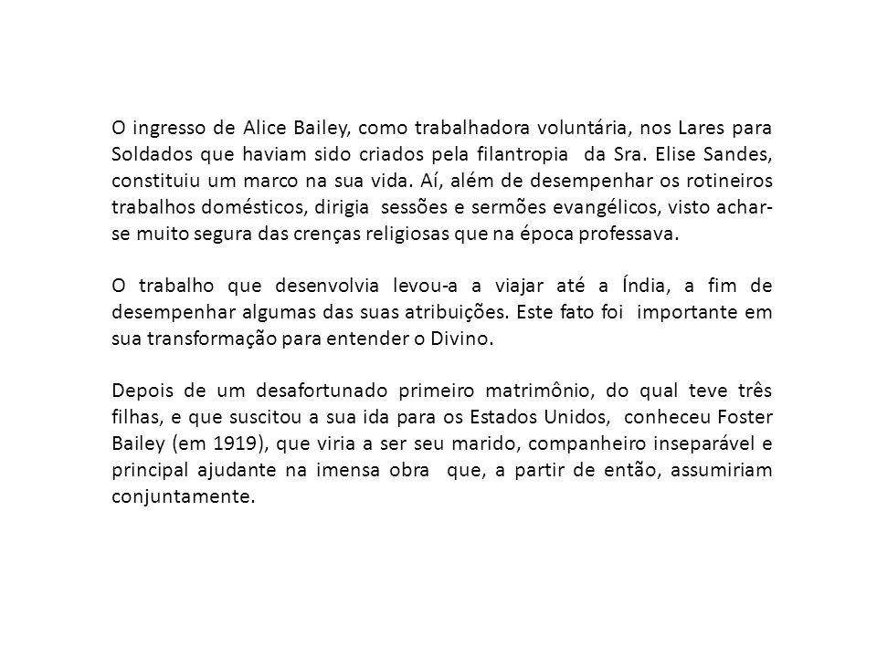 O ingresso de Alice Bailey, como trabalhadora voluntária, nos Lares para Soldados que haviam sido criados pela filantropia da Sra. Elise Sandes, const