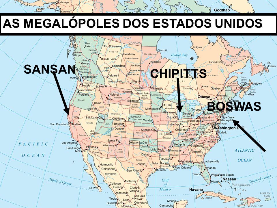 SANSAN CHIPITTS BOSWAS AS MEGALÓPOLES DOS ESTADOS UNIDOS