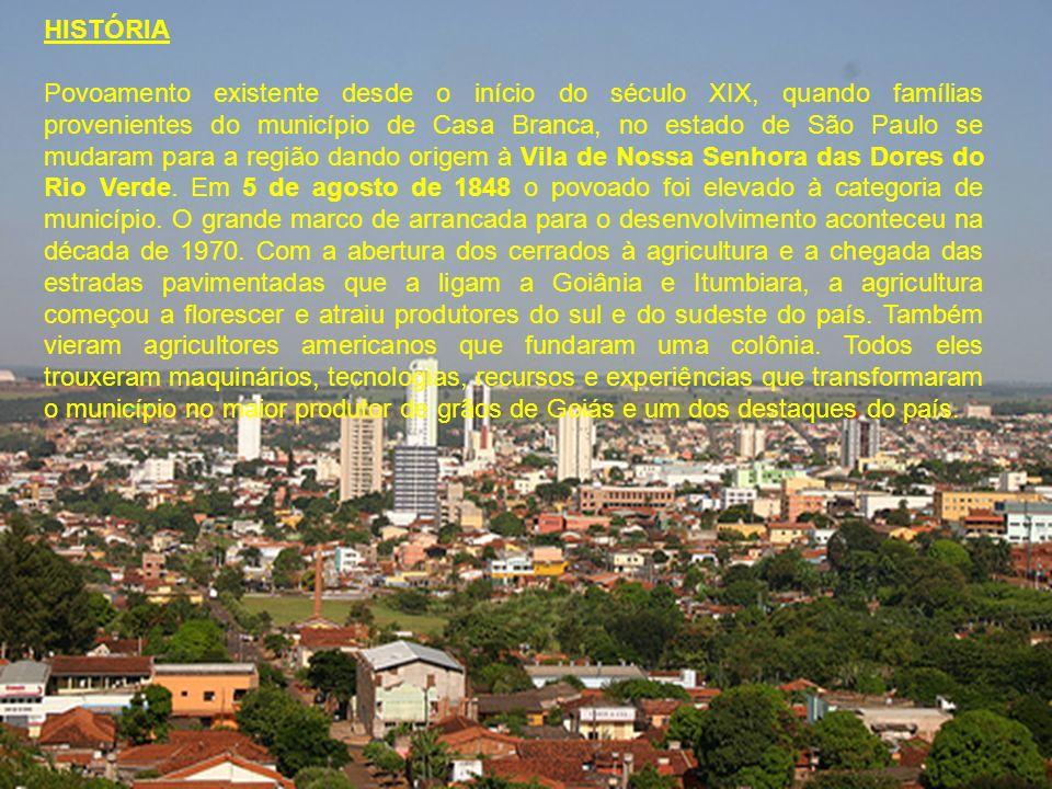 HISTÓRIA Povoamento existente desde o início do século XIX, quando famílias provenientes do município de Casa Branca, no estado de São Paulo se mudara