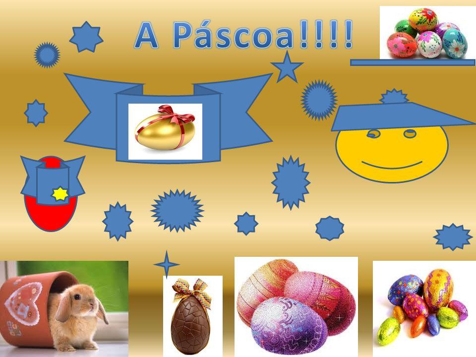 A história do coelhinho da Páscoa e os ovos A figura do coelho representa a fertilidade.
