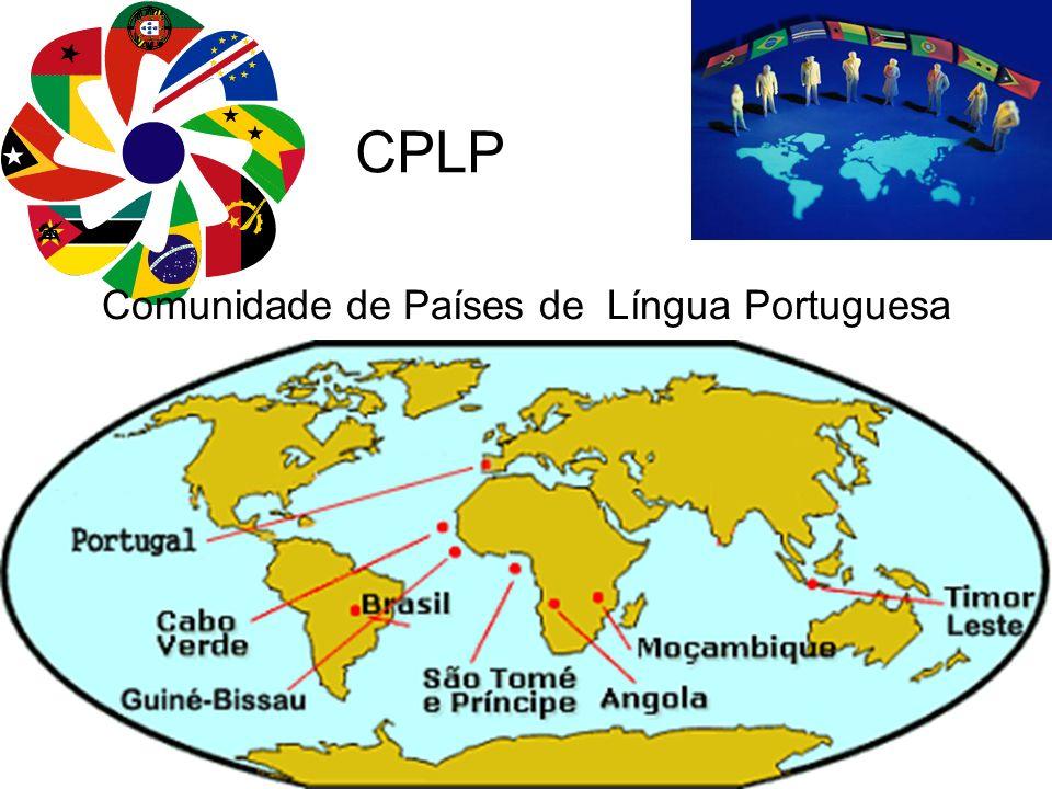 CPLP Comunidade de Países de Língua Portuguesa