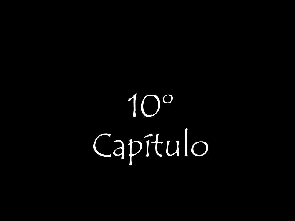 10º Capítulo