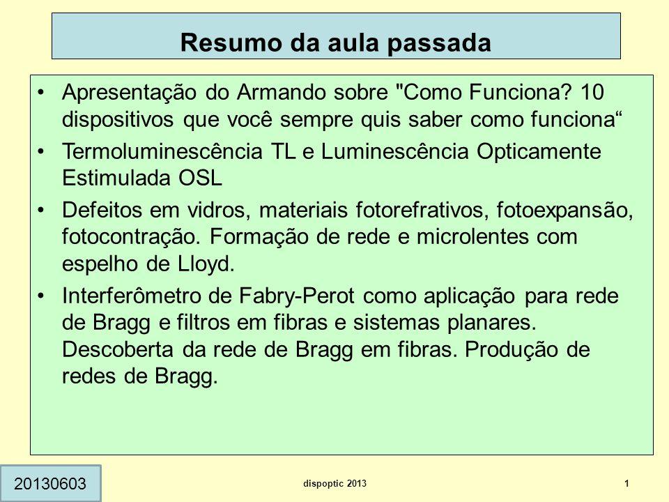 Resumo da aula passada 1 20130603 Apresentação do Armando sobre