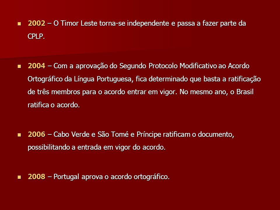 Objetivos e justificativa Principal objetivo do novo acordo ortográfico: Principal objetivo do novo acordo ortográfico: Unificar a ortografia da língua portuguesa que, atualmente, é o único idioma do ocidente que tem duas grafias oficiais - a do Brasil e a de Portugal.