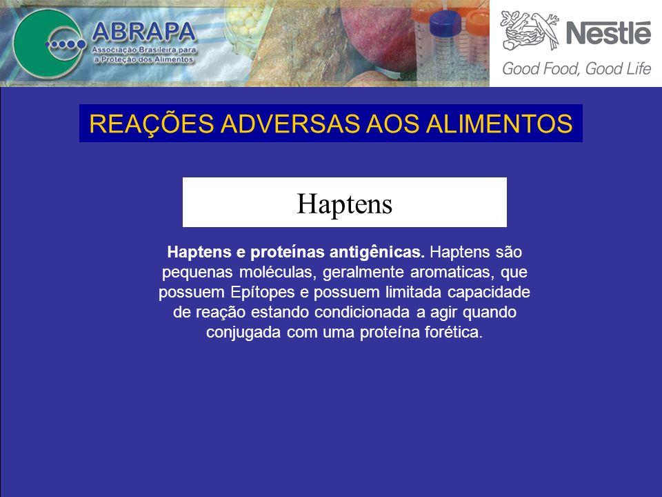 Haptens Haptens e proteínas antigênicas.