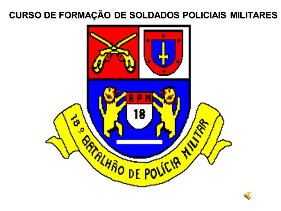CURSO DE FORMAÇÃO DE SOLDADOS POLICIAIS MILITARES