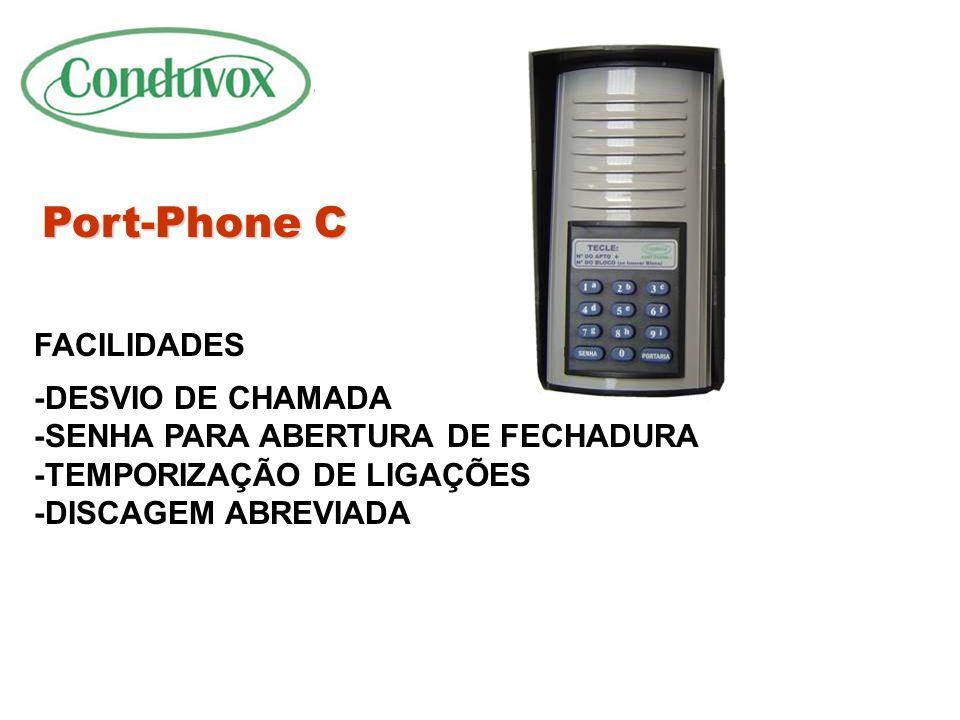 Port-Phone C/I CARACTERISTICAS -MATERIAL RESISTENTE -COMPATIVEL COM QUALQUER PAX OU PABX -FACIL OPERAÇÃO E INSTALAÇÃO -OCUPA POSIÇÃO DE RAMAL -ALIMENT