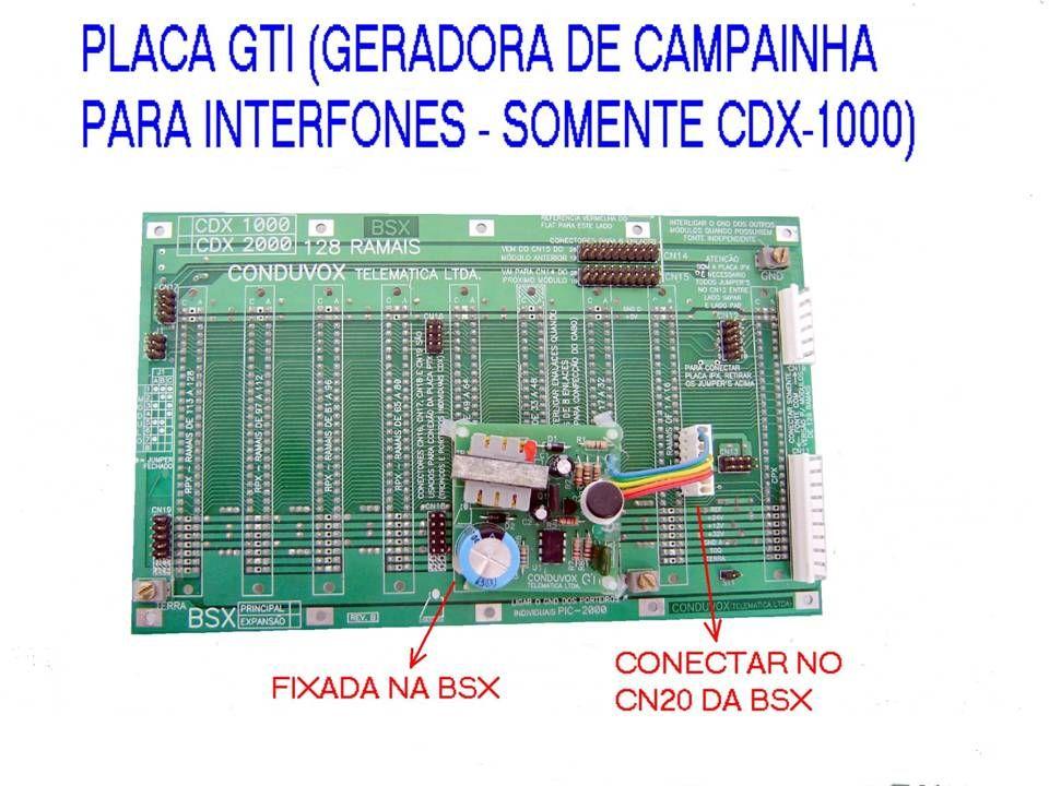 CDX 1000 GTI -GERA SINAL DE TOQUE PARA AS PLACAS DE INTERFONE