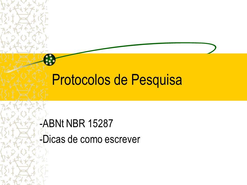 Tabelas Segue regras do Instituto Brasileiro de Geografia e Estatística (IBGE) –Veremos mais a frente regras para confecção de tabelas.