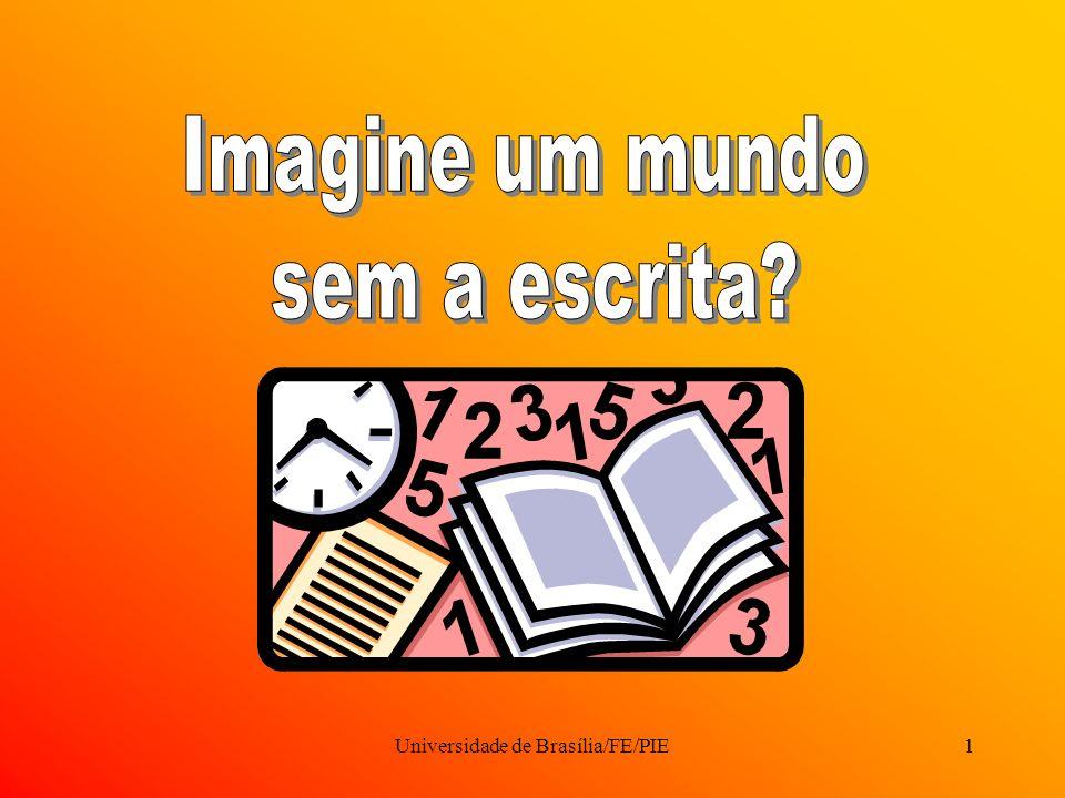Universidade de Brasília/FE/PIE1