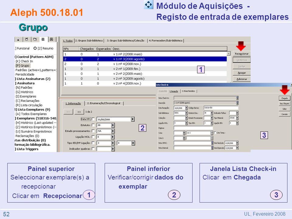 Painel inferior Verificar/corrigir dados do exemplar Painel superior Seleccionar exemplare(s) a recepcionar Clicar em Recepcionar 1 2 12 1 3 2 Módulo