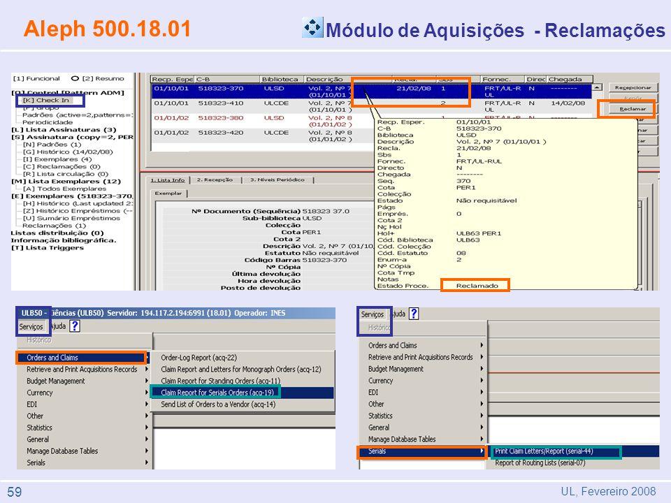 Módulo de Aquisições - Reclamações Aleph 500.18.01 UL, Fevereiro 2008 59