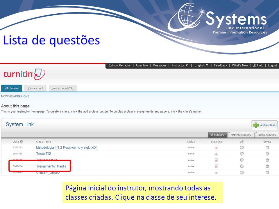 Página inicial do instrutor, mostrando todas as classes criadas. Clique na classe de seu interese. Lista de questões
