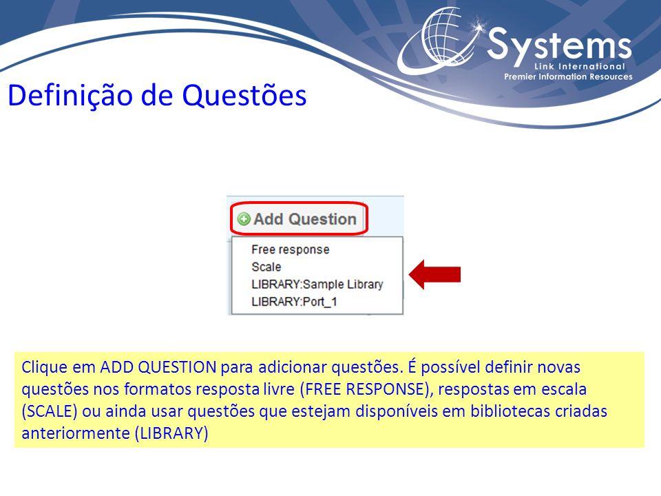 Clique em ADD QUESTION para adicionar questões.