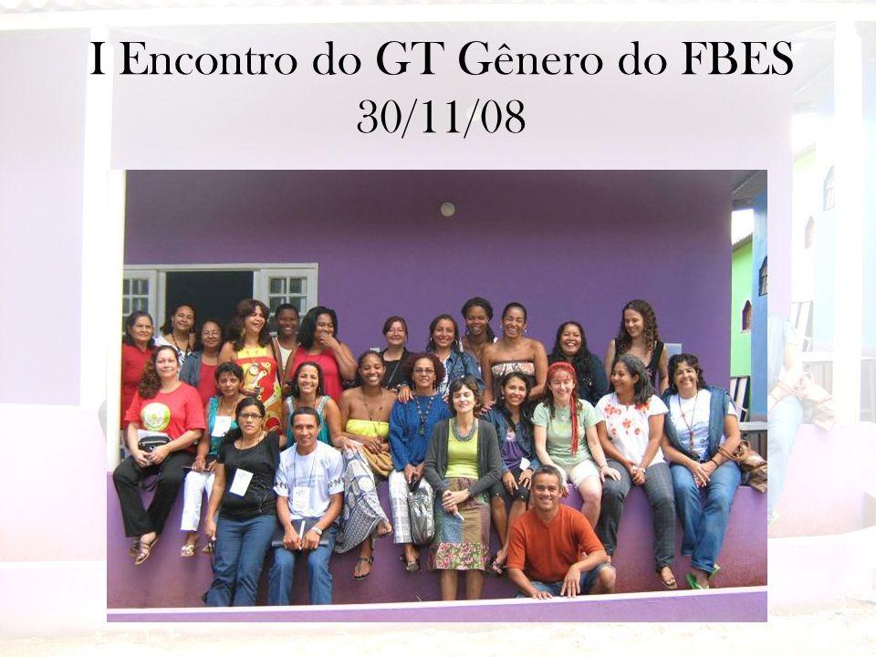I Encontro do GT Gênero do FBES 30/11/08