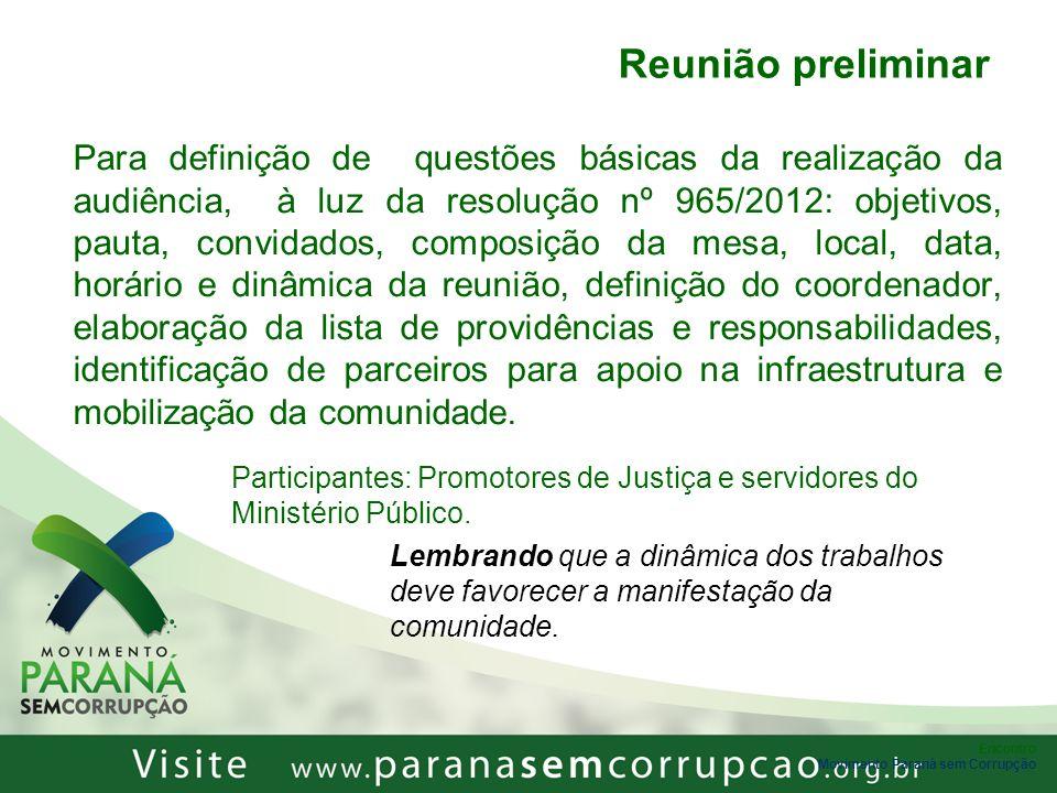 Encontro Movimento Paraná sem Corrupção Reunião preliminar Para definição de questões básicas da realização da audiência, à luz da resolução nº 965/20