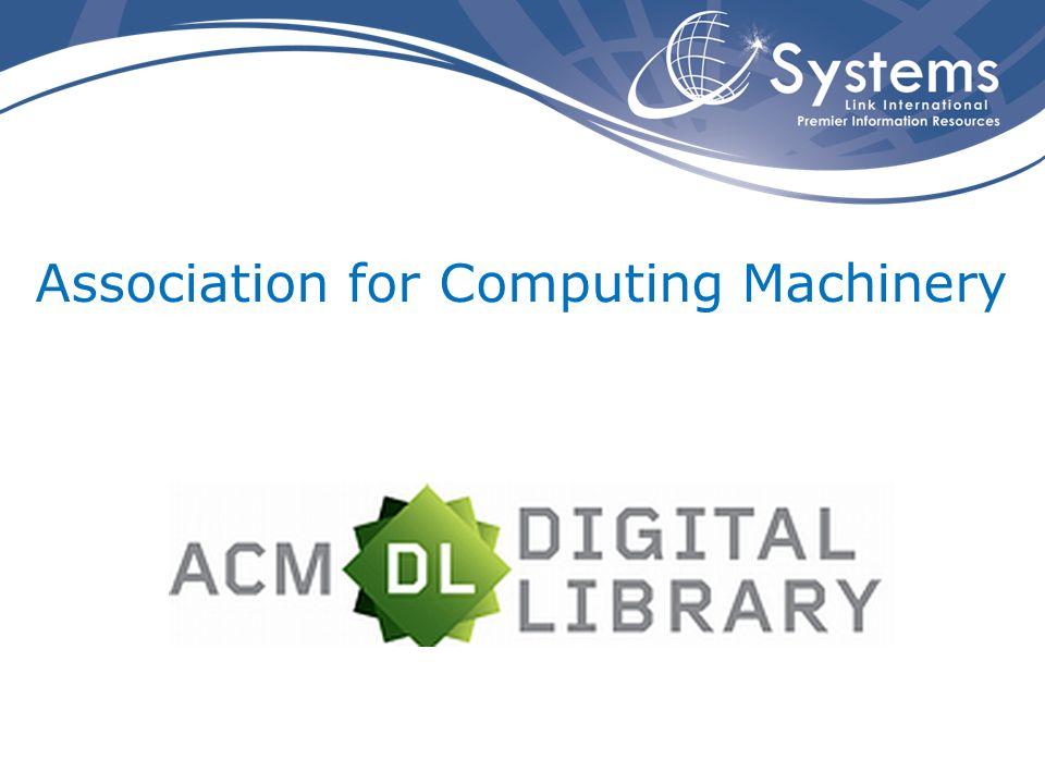 Informações ACM Association for Computing Machinery Amplamente reconhecida como uma das principais organizações para os profissionais de computação.