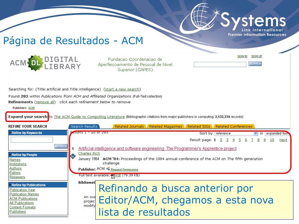 Página de Resultados - ACM Refinando a busca anterior por Editor/ACM, chegamos a esta nova lista de resultados