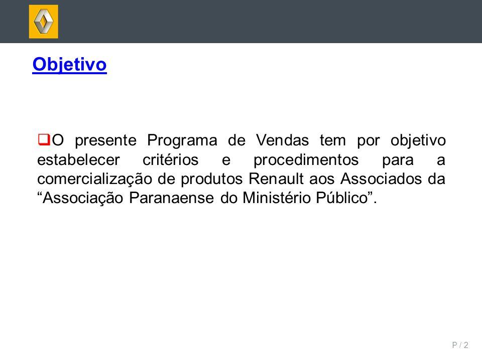 P / 2 Objetivo O presente Programa de Vendas tem por objetivo estabelecer critérios e procedimentos para a comercialização de produtos Renault aos Ass