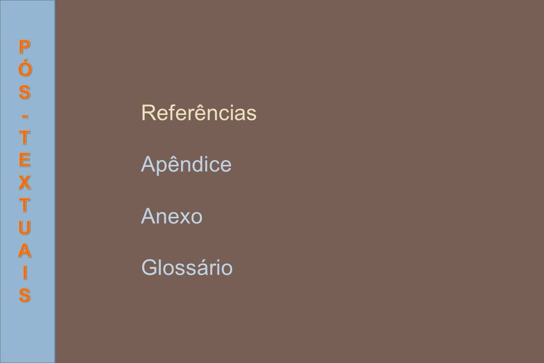 Referências Apêndice Anexo Glossário