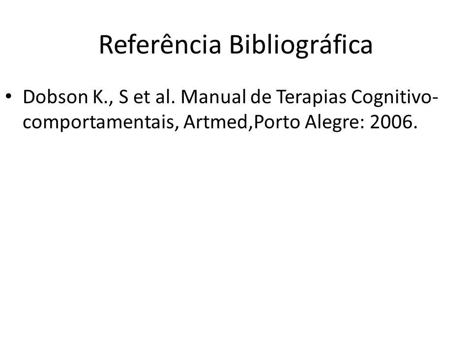 Referência Bibliográfica Dobson K., S et al.