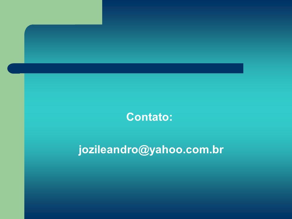 Contato: jozileandro@yahoo.com.br